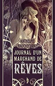 Journal d'Un Marchand de Rêves
